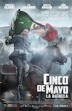 5 de Mayo, La Batalla poster
