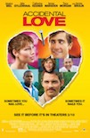 Accidental Love poster