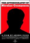 Autobiografia lui Nicolae Ceausescu poster