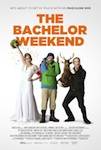 The Bachelor Weekend poster