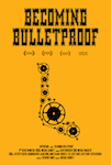 Becoming Bulletproof poster