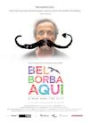 Bel Borba Aqui poster