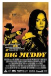 Big Muddy poster