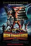 Bigger, Stronger, Faster* poster