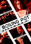 Boiling Pot poster