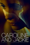 Caroline and Jackie poster