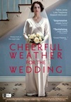 Cheerful Weather for the Wedding poster