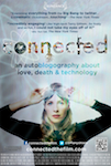 Connected: An Autobiography about Love, Death & Technology poster