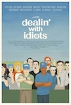Dealing with Idiots poster