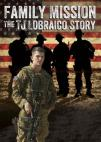 Family Mission: The T.J. Lobraico Story