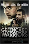 Greencard Warriors poster