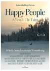 Happy People: A Year in the Taiga poster
