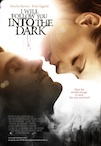 I Will Follow You Into the Dark poster