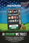 In Organic We Trust poster