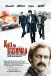 Kill the Irishman poster