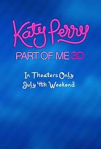 Katy Perry: Part of Me 3D poster