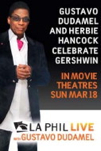 LA Phil LIVE: Gustavo Dudamel and Herbie Hancock Celebrate Gershwin poster