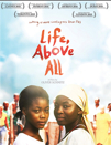 Life, Above All poster