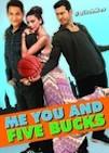 Me You and Five Bucks poster