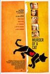 Murder of a Cat poster