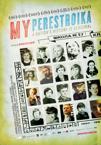 My Perestroika poster