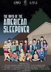 Myth of the American Sleepover poster