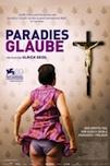 Paradies Glaube poster