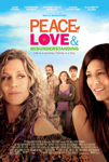 Peace, Love, and Misunderstanding poster