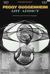 Peggy Guggenheim - Art Addict poster