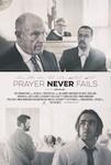 Prayer Never Fails poster