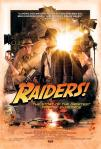 Raiders! The Story of the Greatest Fan Film Ever Made poster