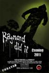 Raymond Did It poster