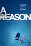 A Reason poster