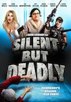 Silent But Deadly poster