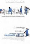 Sleepwalk With Me poster
