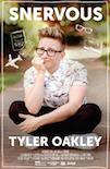 Snervous Tyler Oakley poster