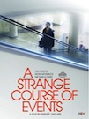 A Strange Course of Events poster