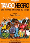 Tango Negro: The African Roots of Tango poster