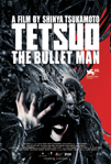 Tetsuo III: The Bullet Man poster