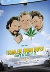 Trailer Park Boys 3: Don't Legalize It poster