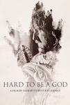 Trudno byt bogom poster