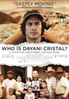Who is Dayani Cristal? poster