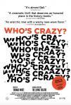 Who's Crazy