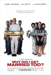 Why Did I Get Married Too? poster