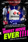 The Worst Movie EVER! poster