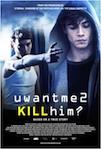 uwantme2killhim? poster
