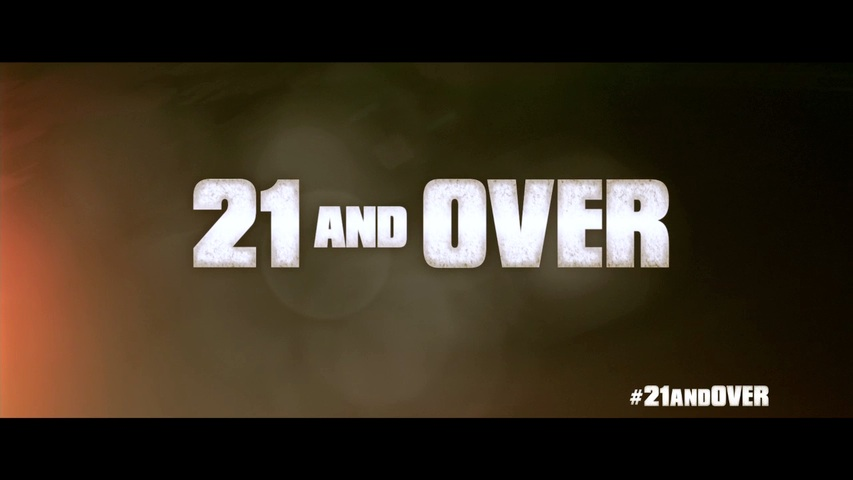 21 and Over HD Trailer