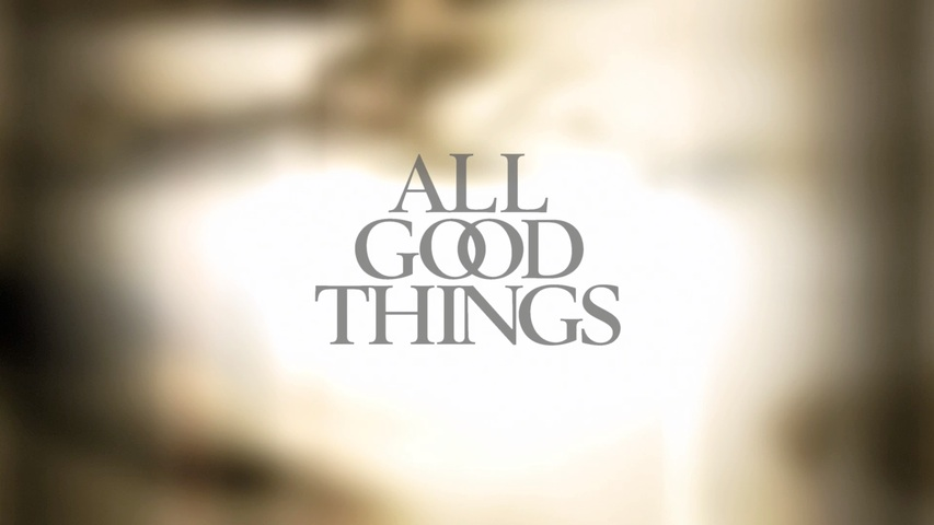 All Good Things HD Trailer
