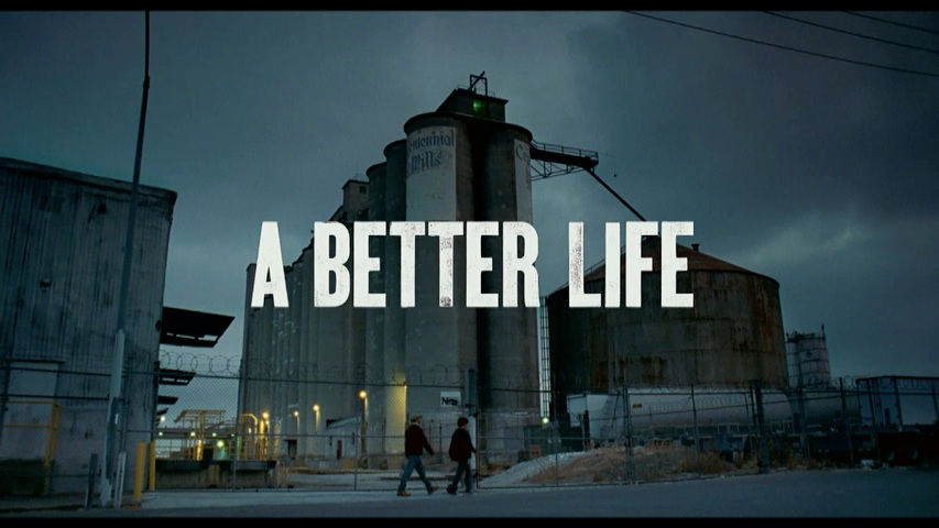 A Better Life HD Trailer