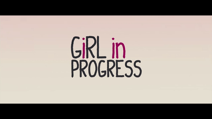 Girl in Progress HD Trailer